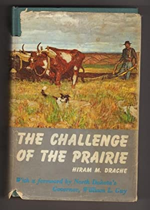 The Challenge of the Prairie: Life and Times of Red River Pioneers