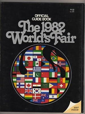 Official Guide Book, The 1982 World's Fair: Kruse, Steve, Editor