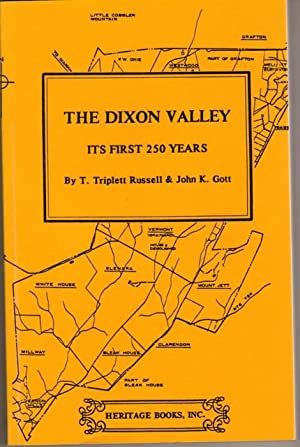 The Dixon Valley: Its First 250 Years: Russell, T. Triplett