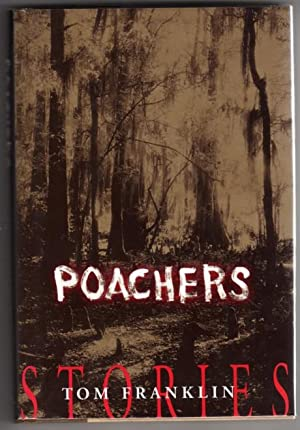 Poachers: Stories: Franklin, Tom