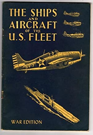 The Ships and Aircraft of the United States Fleet (War Edition)
