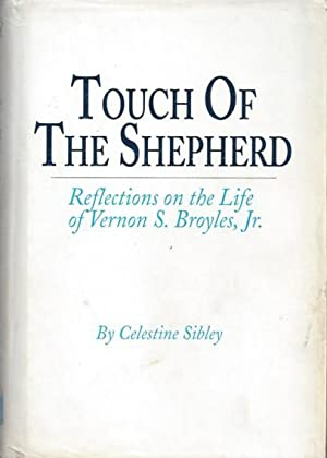 Touch of the Shepherd: Reflections on the: Sibley, Celestine