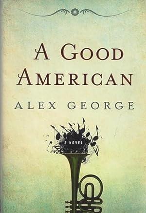 A Good American: George, Alex