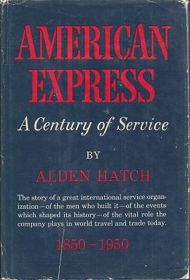 American Express: A Century of Service, 1850-1950