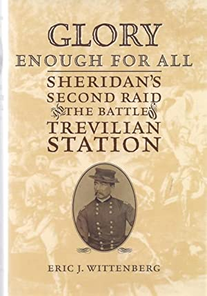 Glory Enough For All: Sheridan's Second Raid, The Battle of Trevilian Station