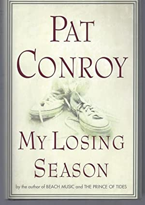 My Losing Season: Conroy, Pat