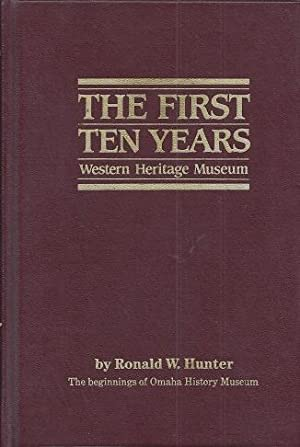 Western Heritage Museum: The First Ten Years