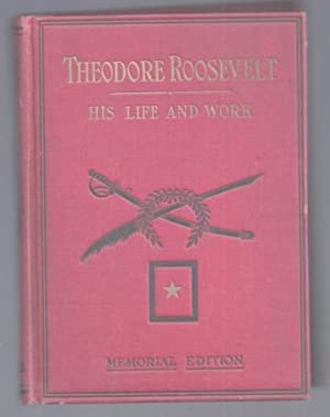 Theodore Roosevelt, Typical American: His Life and: Herbert, Thomas, M.A.,