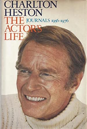 The Actor's Life: Journals, 1956-1976: Heston, Charlton