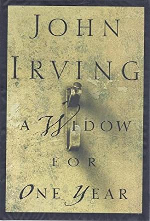 A Widow for One Year: Irving, John