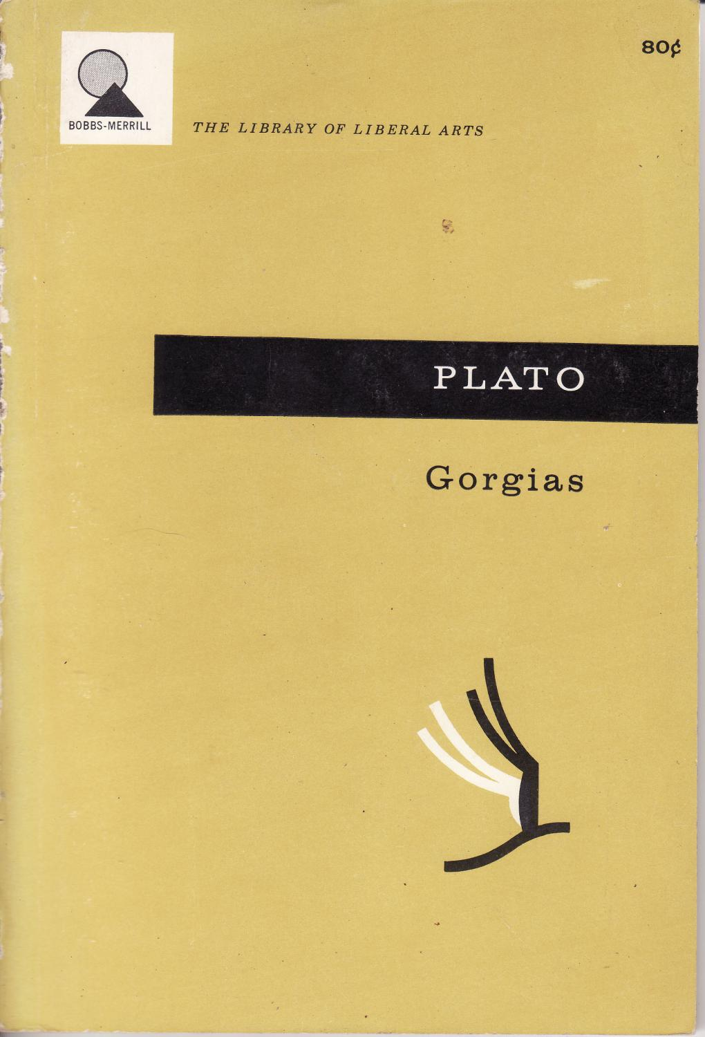 Gorgias [Library of Liberal Arts], Plato, translated by W.C. Helmbold