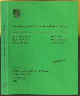 Community Culture and National Change Harrison, Margaret A L and Robert Wauchope (editors) Very Good Softcover