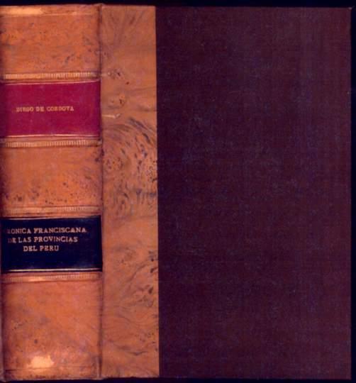 Cronica Franciscana de las Provincias del Peru Cordova Salinas, Diego de (1591-c1654) Very Good Hardcover