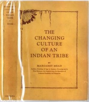 The Changing Culture of an Indian Tribe Margaret Mead (1901-1978) Very Good Softcover