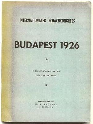 Internationaler Schachkongress Budapest 1926: Lachaga, Milciades Angel
