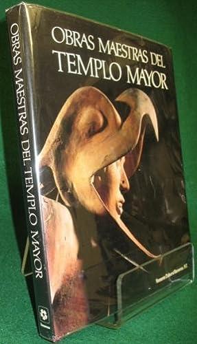 Obras Maestras del Templo Mayor: Matos Moctezuma, Eduardo