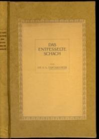 Das Entfesselte Schach: Ein unsystematisches Lehrbuch der: Tartakower, Savielly Grigorievich