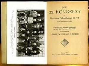 Der 22. Kongrss des Deutschen Schachbundes Oeynhausen 1922: Dimer, Juluis (1871-1945), Willi ...