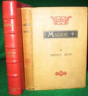 Maggie: A Girl of the Streets: Crane, Stephen (1871-1900)