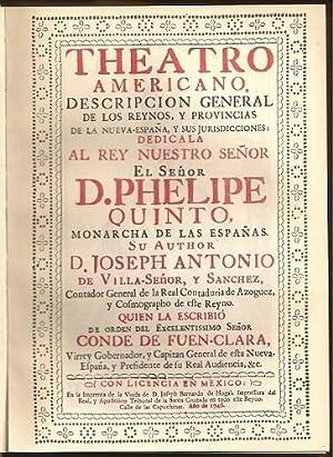 Theatro Americano, descripción general de los reinos y provincias de la Nueva España ...
