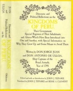 Discourse and Political Reflections on the Kingdoms of Peru. Their Government, Special Regimen of ...