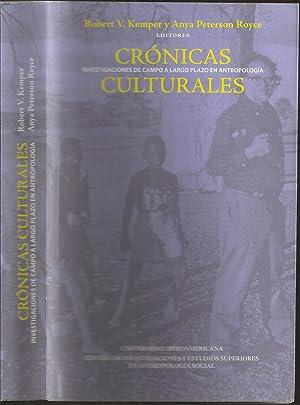 Cronicas Culturales: Investigaciones de Campo a Largo Plazo en Antropologia: Kemper, Robert V., and...