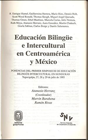 Educacion Bilingue e Intercultural en Centroamerica y Mexico: Herranz, Atanasio, Marvin Barahona, ...