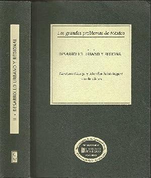 Los grandes problemas de México, Vol. II: Garza, Gustavo and