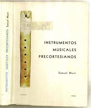 Instrumentos musicales Precortesianos: Martí, Samuel