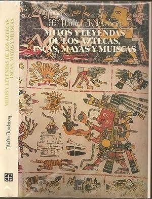 Mitos y leyendas de los Aztecas, Incas,: Walter Krickeberg (1885-1962)