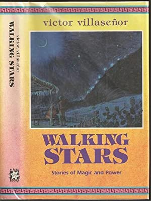 Walking Stars: Stories of Magic and Power: Villaseñor, Victor Edmundo