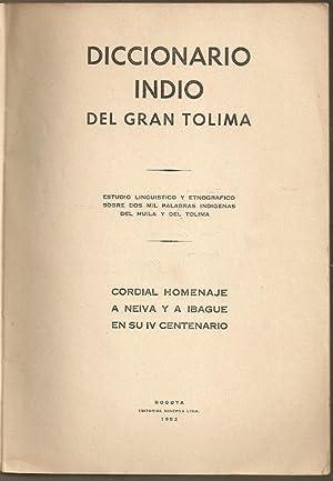 Diccionario Indio del Gran Tolima: Ramirez Sendoya, Pedro Jose (1897-1966)