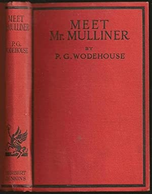 Meet Mr Mulliner: Wodehouse, P[elham] G[renville]
