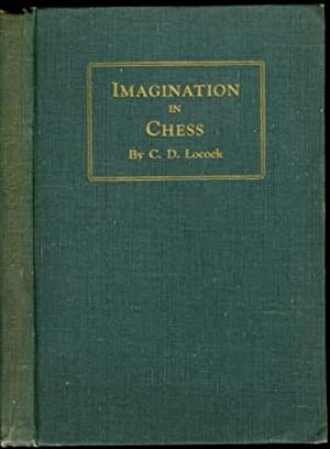 Imagination in Chess: Charles Dealtry Locock