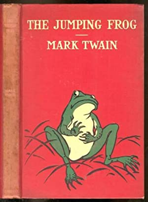 The Jumping Frog: In English, Then in: Twain, Mark [PSUED
