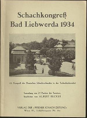 Schachkongress Bad Liebwerda 1934 13. Kongress des: Becker, [Georg] Albert