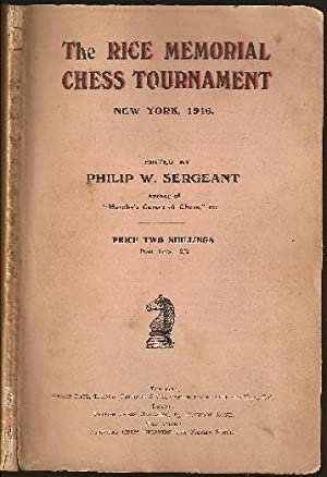 The Rice Memorial Chess Tournament New York,: Sergeant, Philip Walsingham