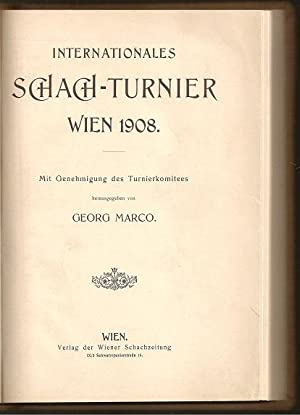 Internationales Schachturnier Wien 1908: Marco, Georg (1863-1923)