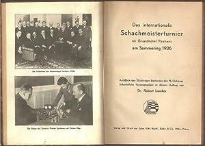 Das Internationale Schachmeisterturnier im Grandhotel Panhans am: Laseker, Robert, Rudolf