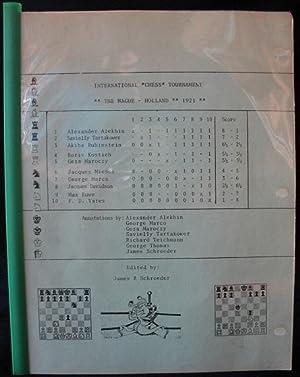 International Chess tournament The Hague, Holland 1921: Schroeder, James R