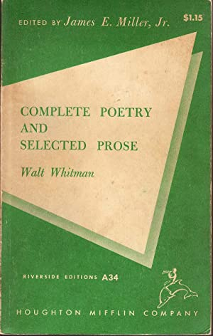Complete Poetry and Selected Prose: Whitman, Walt