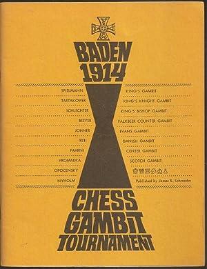 Baden 1914 Chess Gambit Tournament: Schroeder, James R