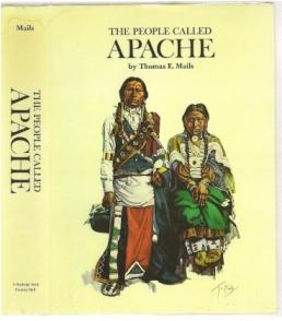 The People Called Apache: Mails, Thomas E
