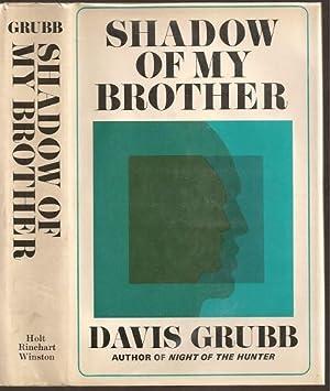 Shadow of My Brother: Grubb, Davis Alexander