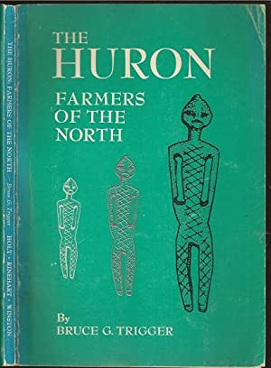 The Huron: Farmers of the North: Trigger, Bruce Graham