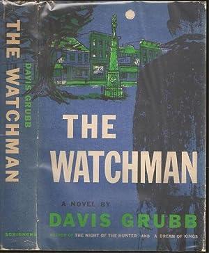 The Watchman: Grubb, Davis Alexander