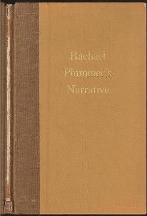 Rachael Plummer's Narrative of Twenty-one Months Servitude: Rachel Parker Plummer