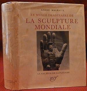 Le Musee Imaginaire de la Sculpture Mondiale: André Malraux (1901-1976)