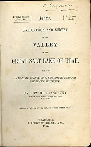 Exploration and Survey of the Valley of the Great Salt Lake of Utah, Including a Reconnaissance of ...