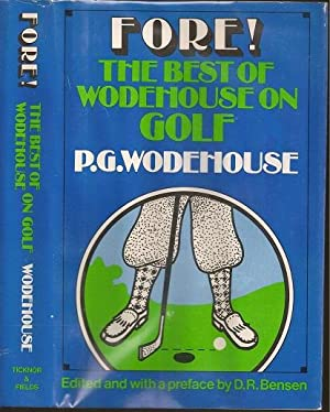 Fore!: The Best of Wodehouse on Golf: Wodehouse, Pelham Grenville